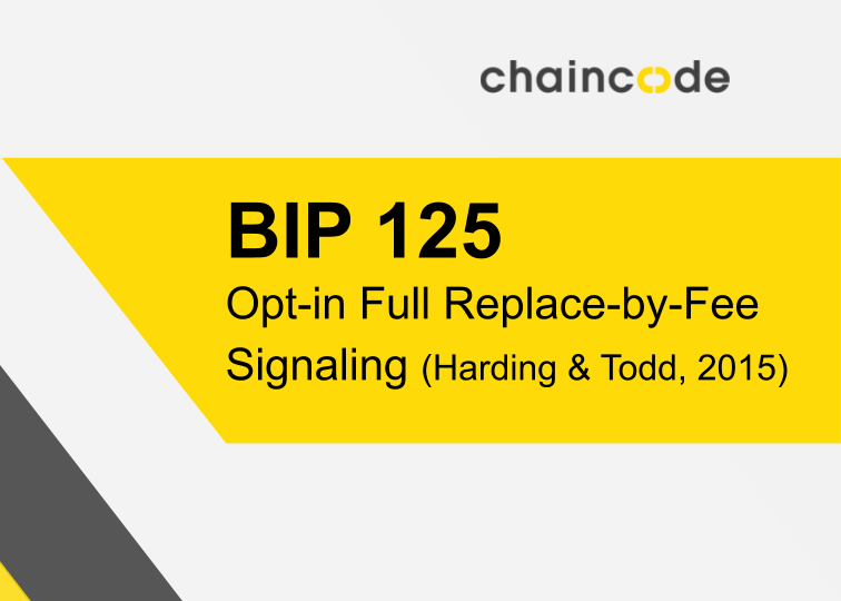 Image for BIP-125: Opt-in Full Replace-by-Fee Signaling